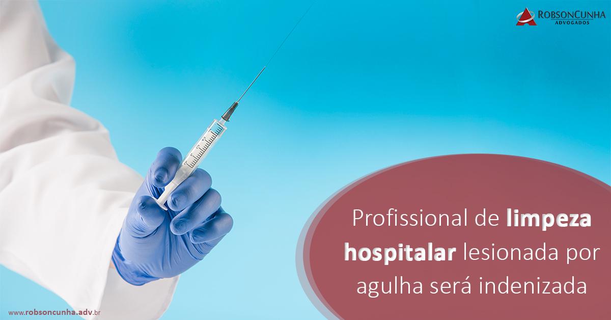 Hospital: Profissional de limpeza hospitalar lesionada por agulha será indenizada