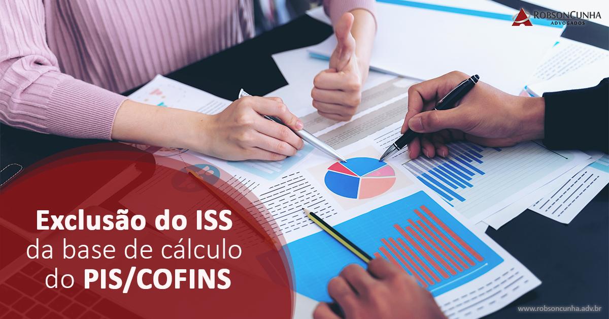DIREITO TRIBUTÁRIO: Exclusão do ISS da base de cálculo do PIS/COFINS