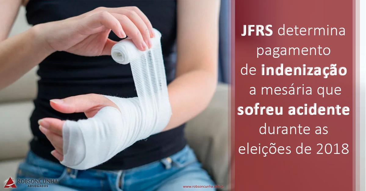 JFRS determina pagamento de indenização a mesária que sofreu acidente durante as eleições de 2018