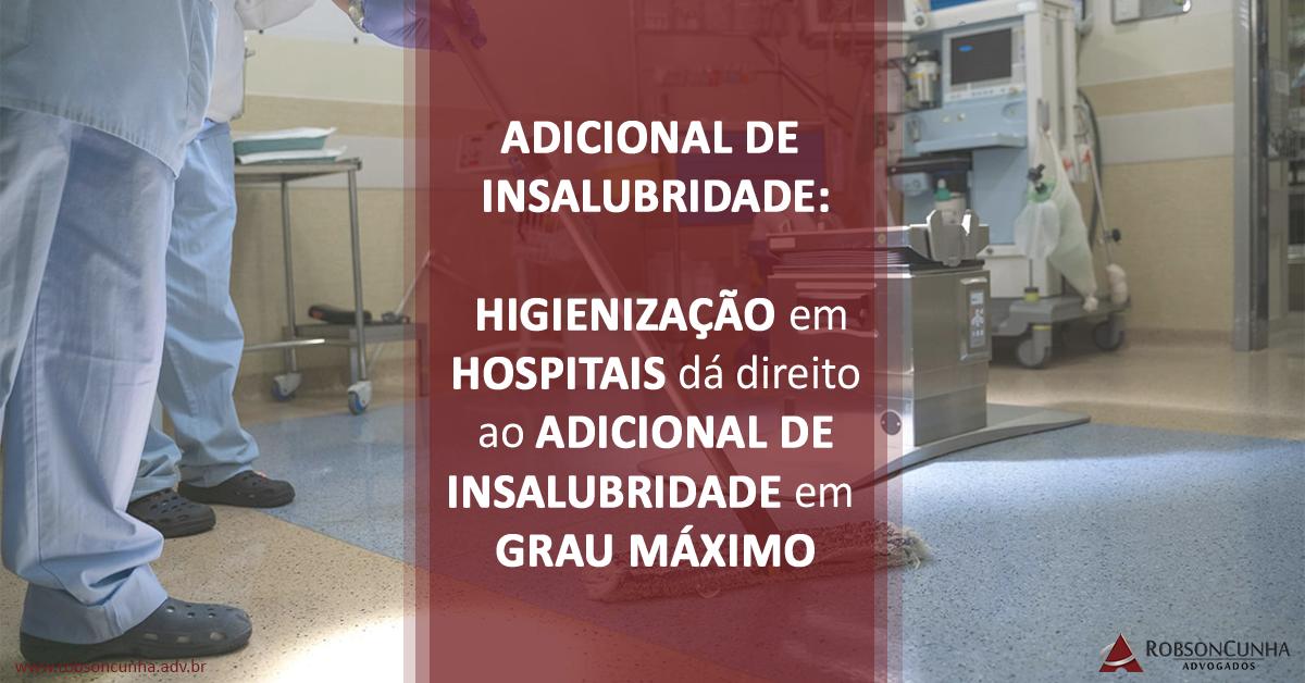 Profissional de Auxiliar de Higienização em hospitais pode ter direito ao adicional de insalubridade em grau máximo (40%)