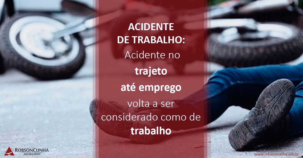 ACIDENTE DE TRABALHO: Acidente no trajeto até emprego volta a ser considerado como de trabalho