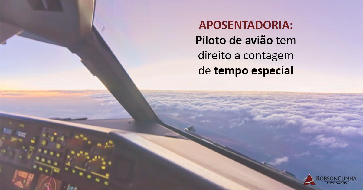 APOSENTADORIA: Piloto de avião tem direito a contagem de tempo especial