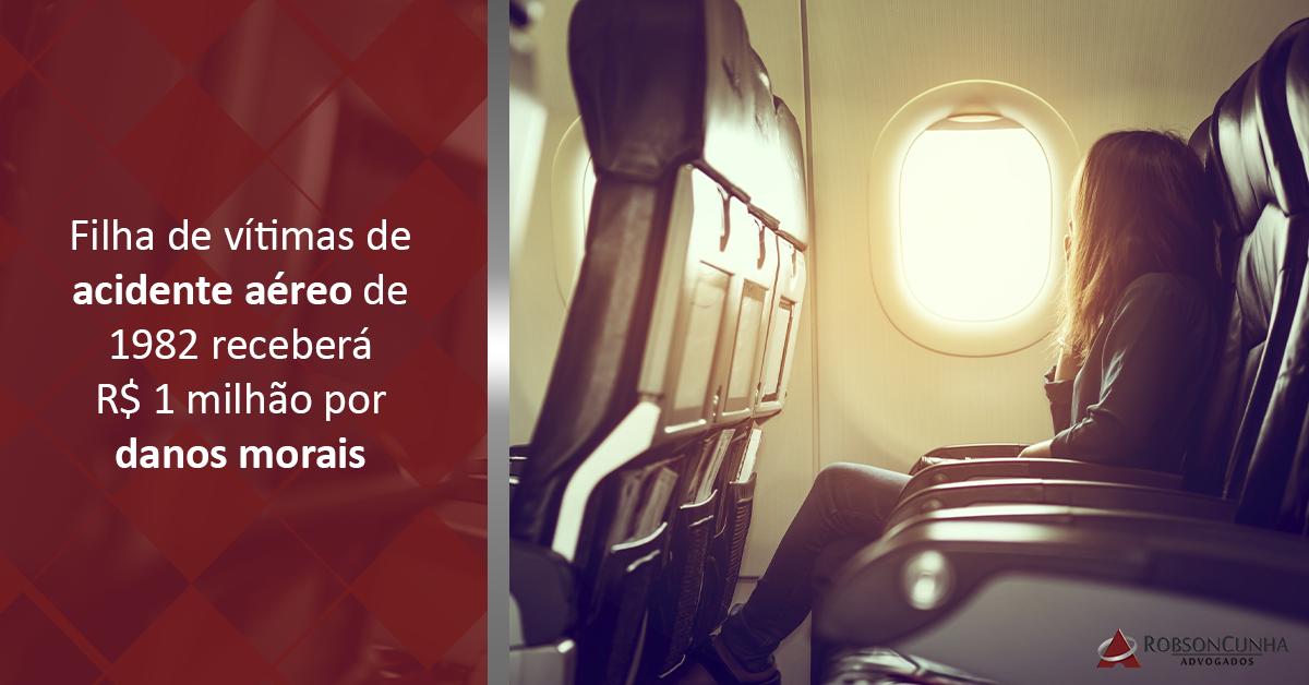 Filha de vítimas de acidente aéreo de 1982 receberá R$ 1 milhão por danos morais