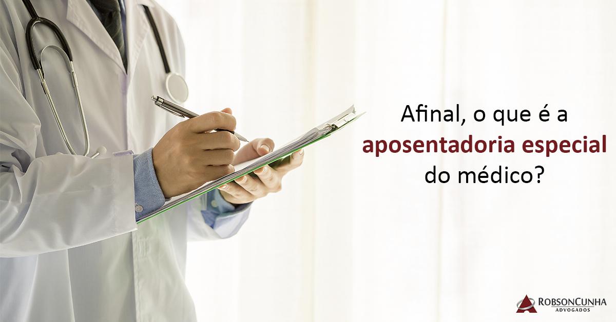 INSS: Afinal, o que é a aposentadoria especial do médico?