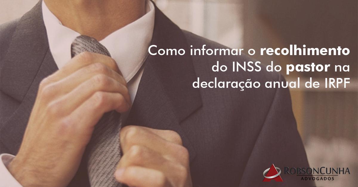 Como informar o recolhimento do INSS do pastor na declaração anual de IRPF